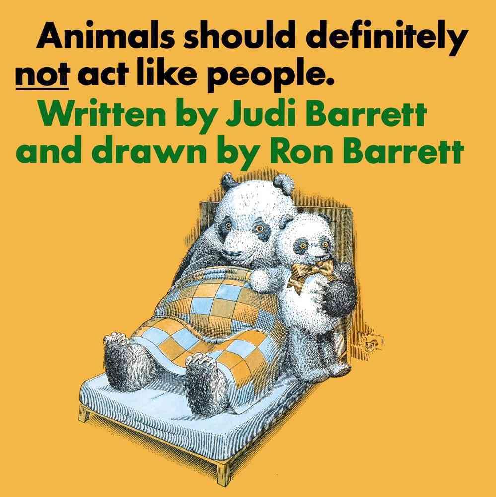 Animals Should Definitely Not Act Like People By Barrett, Judi